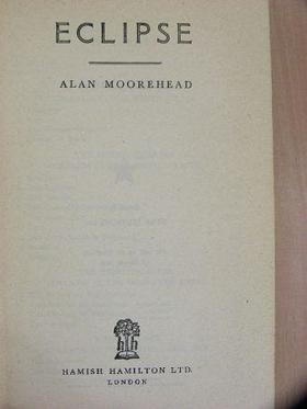 Alan Moorehead - Eclipse [antikvár]