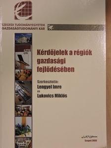 Czagány László - Kérdőjelek a régiók gazdasági fejlődésében [antikvár]