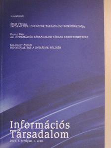 Daniel Bell - Információs Társadalom 2001. december [antikvár]