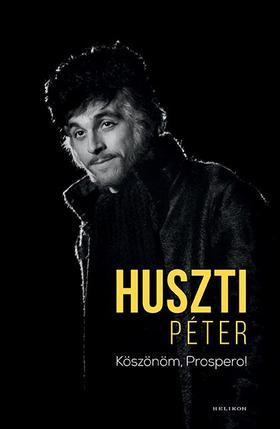 Huszti Péter - Köszönöm, Prospero!