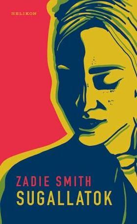 Zadie Smith - Sugallatok
