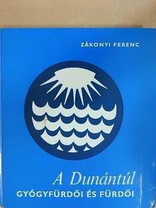 Dr. Dongó Pál - A Dunántúl gyógyfürdői és fürdői [antikvár]