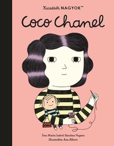 María Isabel Sanchez Vegara - Kicsikből NAGYOK - Coco Chanel