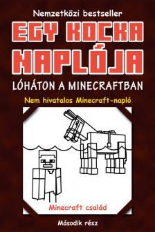 Minecraft Family - Egy kocka naplója 2. Lóháton a Minecraftban