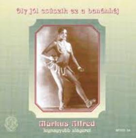 MÁRKUS ALFRÉD - OLY JÓL CSÚSZIK EZ A BANÁNHÉJ  CD