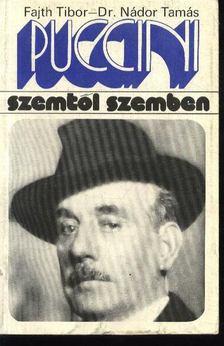 Fajth Tibor, Nádor Tamás - Puccini [antikvár]