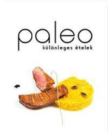 Paleo különleges ételek [antikvár]