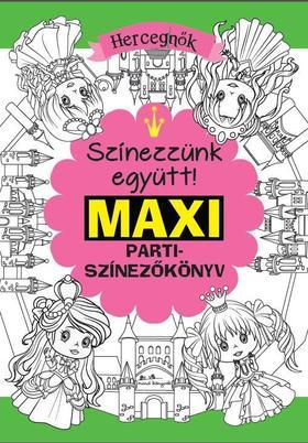Rasa Dagiené - Maxi parti-színező - Hercegnők