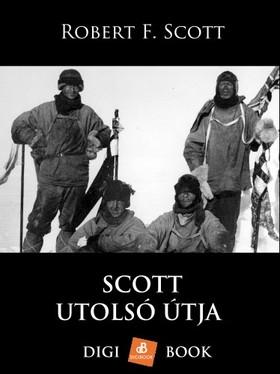 Scott, Robert F. - Scott utolsó útja [eKönyv: epub, mobi]