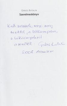 Gábos Katalin - Szerelmeskönyv (dedikált) [antikvár]
