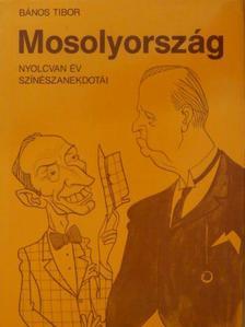 Bános Tibor - Mosolyország [antikvár]
