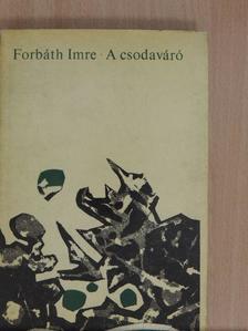 Forbáth Imre - A csodaváró [antikvár]