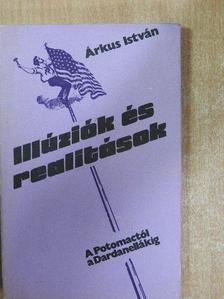 Árkus István - Illúziók és realitások [antikvár]