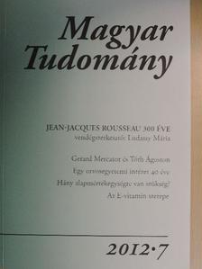 Antal Magda - Magyar Tudomány 2012/7. [antikvár]