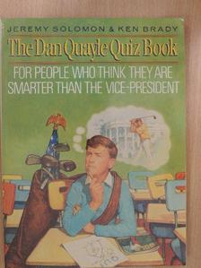 Jeremy Solomon - The Dan Quayle Quiz Book [antikvár]