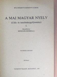 Ágoston Mihály - A mai magyar nyelv I. [antikvár]