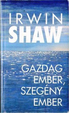 Shaw Irwin - Gazdag ember, szegény ember [antikvár]