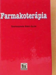 Dr. Bobok Ildikó - Farmakoterápia [antikvár]