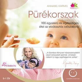 Annabel Karmel - Pürékorszak