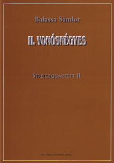 Balassa Sándor - II. VONÓSNÉGYES / STREICHQUARTETT II.