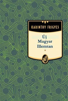 Karinthy Frigyes - Új Magyar Illemtan [eKönyv: epub, mobi]