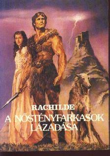 Rachilde - A nőstényfarkasok lázadása [antikvár]