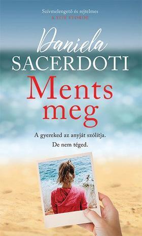 Daniela Sacerdoti - Ments meg