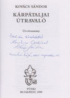 Kovács Sándor - Kárpátaljai útravaló (dedikált) [antikvár]