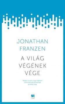 Jonathan Franzen - A világ végének vége [eKönyv: epub, mobi]