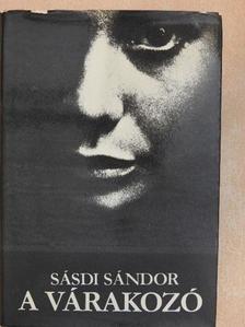 Sásdi Sándor - A várakozó [antikvár]