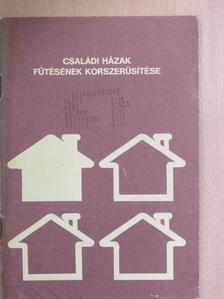 Bálint István - Családi házak fűtésének korszerűsítése [antikvár]