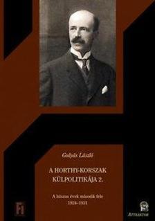 Gulyás László - A Horthy-korszak külpolitikája 2. ***