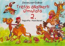Devecseri Gábor - Tréfás állatkerti útmutató 2. [antikvár]