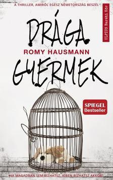 Romy Hausmann - Drága gyermek