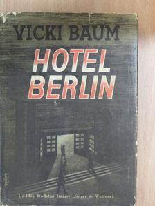 Vicki Baum - Hotel Berlin [antikvár]
