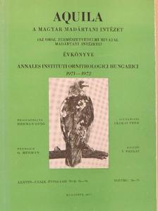 Aradi Cs. - Aquila - A Magyar Madártani Intézet évkönyve 1971-1972 [antikvár]