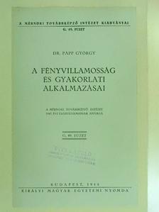 Dr. Papp György - A fényvillamosság és gyakorlati alkalmazásai [antikvár]