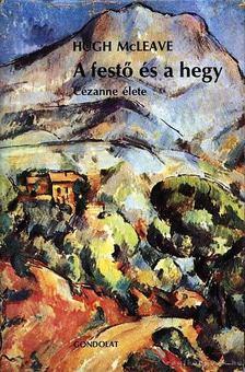 McLeave, Hugh - A festő és a hegy [antikvár]