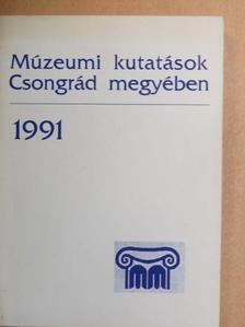 Apró Ferenc - Múzeumi kutatások Csongrád megyében 1991 [antikvár]