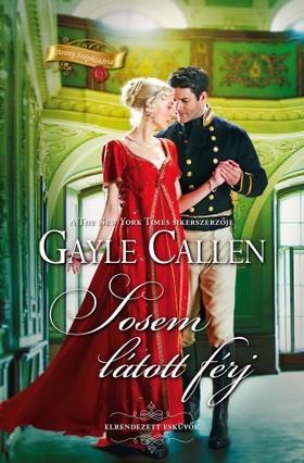 Gayle Callen - Sosem látott férj [eKönyv: epub, mobi]
