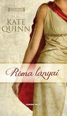 Kate Quinn - Róma lányai