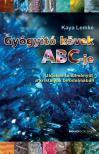Kaya Lemke - Gyógyító kövek ABC-je