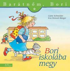 Liane Schneider - Annette Steinhauer - Bori iskolába megy - Barátnőm, Bori