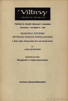 Ljunggren, Lars - Seasonal Studies of Wood Pigeon Populations [antikvár]