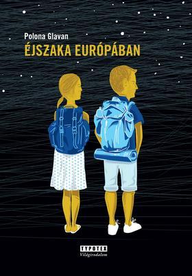 GLAVAN, POLONA - Éjszaka Európában