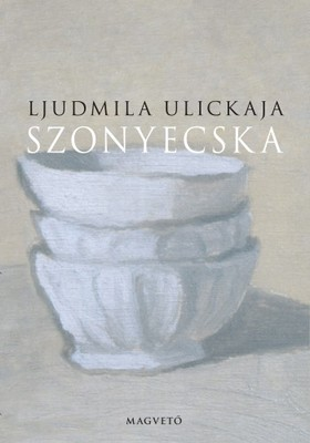 Ljudmila Ulickaja - Szonyecska [eKönyv: epub, mobi]