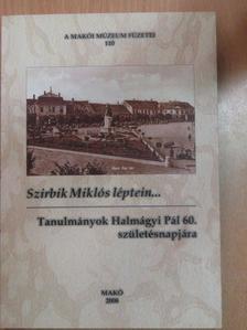 Antal Imréné - Szirbik Miklós léptein... [antikvár]