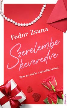 Fodor Zsana - Szerelembe keveredve
