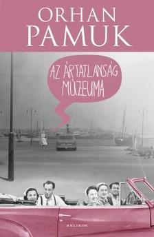 Orhan Pamuk - Az ártatlanság múzeuma [eKönyv: epub, mobi]