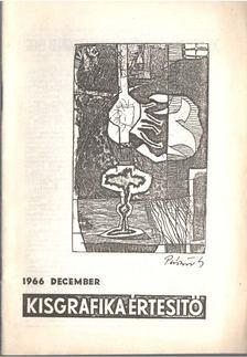 Galambos Ferenc - Kisgrafika értesítő 1966 december [antikvár]